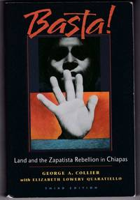 Basta! Land and the Zapatista Rebeillion in Chiapas (Third Edition)
