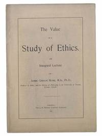 The Value of a Study of Ethics. An Inaugural Lecture