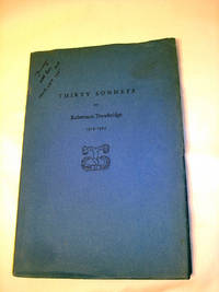 Thirty Sonnets by Robertson Trowbridge, 1919-1929