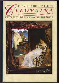Cleopatra: Histories  Dreams and Distortions