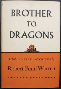 BROTHER TO DRAGONS. A TALE IN VERSE AND VOICES