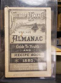 NORTHROP & LYMAN CO.'S FAMILY ALMANAC, GUIDE TO HEALTH, AND RECIPE BOOK