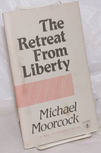 The retreat from liberty