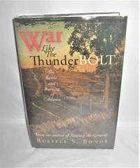 War Like the Thunder Bolt  The Battle and Burning of Atlanta by Russell S. Bond - First Edition - 2009 - from Books About The South and Biblio.com