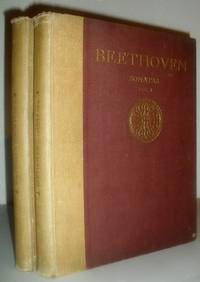Sonatas for the Pianoforte By Ludwig Van Beethoven, Revised, Phrased and Fingered By G Buonamici - 2 Volumes
