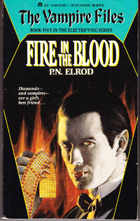 Fire in the Blood: The Vampire Files # 5