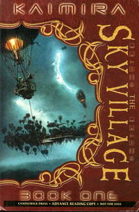 THE SKY VILLAGE - Kaimira Book One