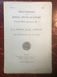 The Monastery Of Tallaght Proceedings Of The Royal Irish Academy Volume XXIX Section C. No. 5