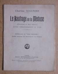 Le Naufrage De La Meduse. Melodrame En Deux Tableaux Avec Changement a Vue.