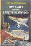 image of Tom Swift and the Captive Planetoid
