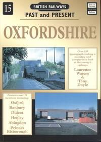 Oxfordshire (British Railways Past & Present)