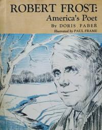 Robert Frost:  America's Poet