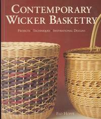 Contemporary Wicker Basketry - Projects, Techniques, Inspirational Design