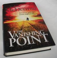 The Vanishing Point by Val McDermid - First Edition - 2012 - from Denton Island Books (SKU: dscf4468)
