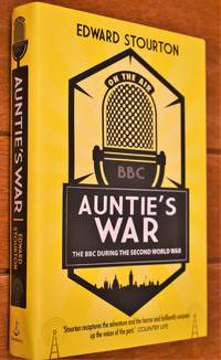 image of AUNTIE'S WAR The BBC During The Second World War