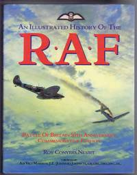 An Illustrated History of the R.A.F. (RAF). Battle of Britain 50th Anniversary Commemorative Edition