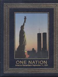 One Nation: America Remembers September 11, 2001( Special Edition ) (Easton Press) by Life Magazine Staff - Hardcover - 2001 - from Granada Bookstore  (Member IOBA) (SKU: 032212)