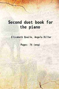 Second duet book for the piano [Hardcover]