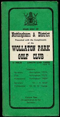image of Road Map of Nottingham and District Presented with the Compliments of Wollaton Park Golf Club