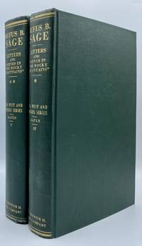 Rufus B. Sage: His Letters and Papers, 1836-1847. With an annotated reprint of his 'Scenes in the Rocky Mountains and in Oregon, California, New Mexico, Texas, and the Grand Prairies'