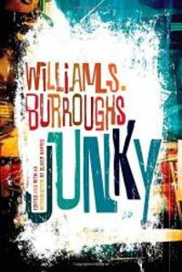"""Junky: The Definitive Text of """"Junk"""" by William S. Burroughs - Paperback - 2012-03-08 - from Books Express (SKU: 0802120423n)"""