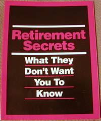 Retirement Secrets What They Don't Want You to Know