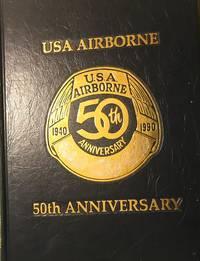USA AIRBORNE 50TH ANNIVERSARY: 1940-1990
