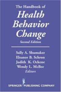The Handbook of Health Behavior Change: Second Edition