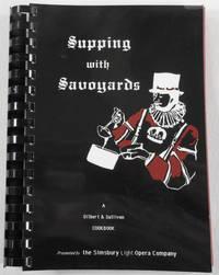 Supping with Savoyards: A Gilbert & Sullivan Cookbook