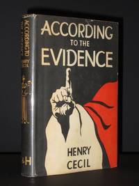 According to the Evidence by Henry Cecil - Hardcover - 2nd Impression  - 1954 - from Tarrington Books and Biblio.com