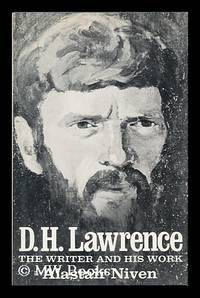 D. H. Lawrence, the Writer and His Work / by Alastair Niven