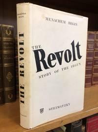 THE REVOLT: STORY OF THE IRGUN