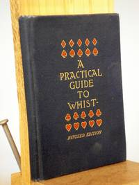 A Practical Guide to Whist