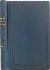Report of the State Superintendent of Public Schools of the State of Maine for the School Year Ending June 1, 1897