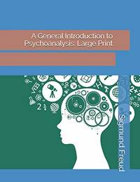 image of A General Introduction to Psychoanalysis: Large Print
