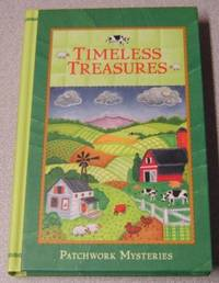 Timeless Treasures (Patchwork Mysteries #4) by  Cara Putman - First Edition; First Printing - 2010 - from Books of Paradise (SKU: R6993)