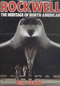 Rockwell: The Heritage of North American Aviation