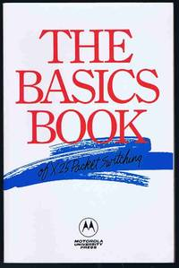 image of The Basics Book of X.25 Packet Switching (The Motorola Codex basics book series)