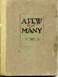 A Few Of Many: Stories Written, Printed, And Bound Into A Book By  The Ninth Grade Of The Scarborough School 1920