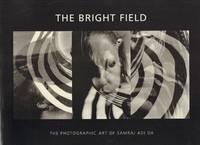 Bright Field, The