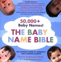 The Baby Name Bible: The Ultimate Guide By America's Baby-Naming Experts by  Linda  Pamela Redmond; Rosenkrantz - Paperback - from Good Deals On Used Books and Biblio.com
