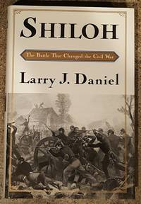 image of Shiloh The Battle That Changed the Civil War