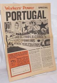 Workers' Power,  4-17, 1975 SPECIAL on PORTUGAL International Socialist weekly by International Socialists (US) - 1975 - from Bolerium Books Inc., ABAA/ILAB (SKU: 257828)