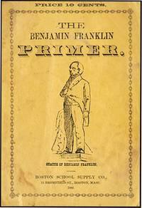BENJAMIN FRANKLIN PRIMER