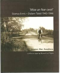 'Mise an Fear Ceoil' Séamus Ennis - Dialann Taistil 1942-1946