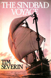 The Sindbad Voyage by  Tim Severin - First Edition - 1982-10-11 - from M Godding Books Ltd (SKU: 190049)