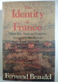 image of The Identity of France: Volume Two: People and Production (Identity of France)