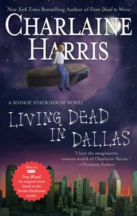 image of Living Dead in Dallas (Sookie Stackhouse / Southern Vampire)