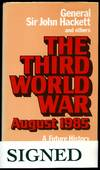 image of The Third World War: A Future History [Signed]