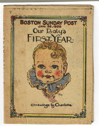 image of OUR BABY'S FIRST YEAR. Drawings by Charlotte. Boston Sunday Post, Jan. 26, 1930.